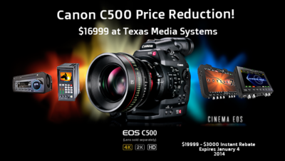 Canon C500 Price Drop to 999 (999 Until Jan 4 2014) Texas Media Systems-canon-c500-price-reduction-16999.png