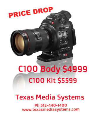 Canon C100 0 Price Drop 99 Body 99 Kit Texas Media Systems-canon-c100-texas-media-systems.png