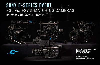 F-Series Event: Sony FS5 vs. FS7 and matching cameras (Jan 28, 2016)-f-series-event.jpg